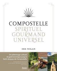 Dernières parutions sur Cuisine et vins, Compostelle, spirituel, gourmand, universel