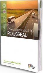Dernières parutions sur Code de la route, Code Rousseau Epreuves plateau poids lourd 2021