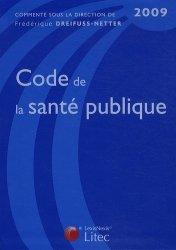 Dernières parutions dans Codes bleus, Code de la santé publique 2009
