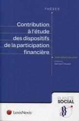 Dernières parutions dans Planète social Thèses, Contribution à l'étude des dispositifs de la participation financière