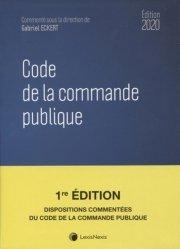 Dernières parutions sur Marchés publics, Code de la commande publique. Edition 2020