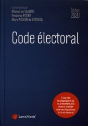 Dernières parutions sur Droit électoral, Code électoral. Edition 2020