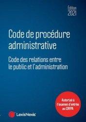 Dernières parutions dans Codes bleus, Code de procédure administrative. Edition 2021