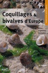 Souvent acheté avec Atlas et bibliographie des crustacés branchiopodes (Anostraca, Notostraca, Spinicaudata) de France métropolitaine, le Coquillages et bivalves d'Europe
