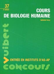 Souvent acheté avec Concours AS - AP   Pack concours : 2009 - 2010, le Cours de biologie humaine
