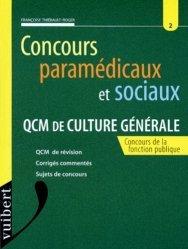 Souvent acheté avec Le concours d'entrée en IFSI, le Concours paramédicaux et sociaux : QCM de culture générale