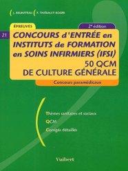 Souvent acheté avec Annales corrigées IFSI, le Concours d'entrée en IFSI 50 QCM de culture générale