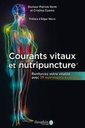 Dernières parutions sur Acupuncture - Médecine chinoise, Courants vitaux et nutripuncture