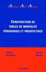 Dernières parutions dans Assurance Audit Actuariat, Construction de tables de mortalité périodiques et prospectives