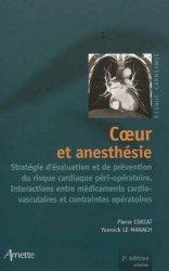Souvent acheté avec Anesthésie, analgésie et réanimation du patient âgé, le Coeur et anesthésie