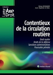 Dernières parutions sur Code de la route, Contentieux de la circulation routière. 3e édition