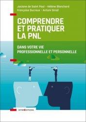 Dernières parutions sur PNL, Comprendre et pratiquer la PNL