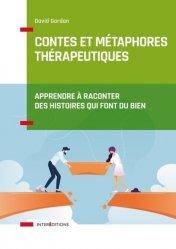 Dernières parutions sur PNL, Contes et métaphores thérapeutiques