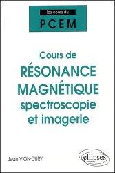 Dernières parutions dans Les cours du PCEM, Cours de résonance magnétique spectroscopie et imagerie