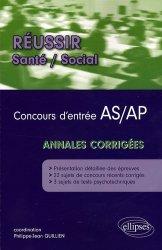 Dernières parutions dans Réussir Santé - Social, Concours d'entrée AS / AP Annales corrigées