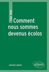 Dernières parutions dans La France de demain, Comment nous sommes devenus écolos