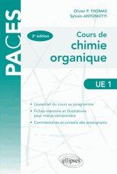 Souvent acheté avec Physique et biophysique UE3 Tome 1, le Cours de Chimie organique