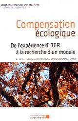 Dernières parutions dans Institut de droit des affaires, Compensation écologique