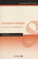 Dernières parutions dans Droits, pouvoirs et sociétés, Concepts en dialogue. Une voie pour l'interdisciplinarité
