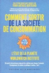 Souvent acheté avec Manuel pratique pour sauver la terre, le Comment sortir de la société de consommation