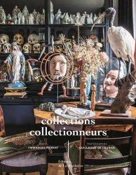 Dernières parutions sur Objets d'art et collections, Collections, collectionneurs