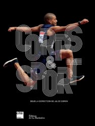 Dernières parutions sur Sport, Corps et sport