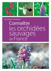 Souvent acheté avec Plantes de montagne, le Connaître les orchidées sauvages de France