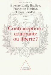 Dernières parutions dans Travaux du Collège de France, Contraception : contrainte ou liberté ?
