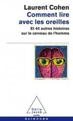 Dernières parutions sur Cerveau - Mémoire, Comment lire avec les oreilles