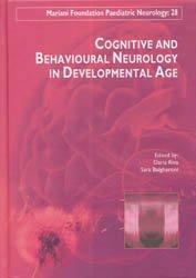 Dernières parutions sur Neurologie pédiatrique, Cognitive and behavioural neurology in developmental age