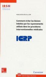 Dernières parutions sur Radiologie - Scanner, Comment éviter les lésions induites par les rayonnements utilisés dans les procédures interventionnelles médicales