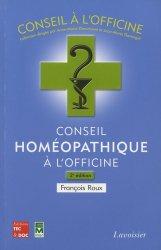 Souvent acheté avec La préparation en un tour de main, le Conseil homéopathique à l'officine