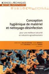 Dernières parutions sur Hygiène et sécurité alimentaire, Conception hygiénique de matériel et nettoyage-désinfection pour une meilleure sécurité en industrie agroalimentaire