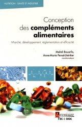 Dernières parutions sur Techniques et procédés, Conception des compléments alimentaires : Marché, développement, réglementation et efficacité