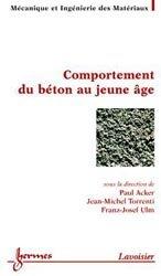 Dernières parutions sur Granulats - Bétons, Comportement du béton au jeune âge