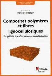 Dernières parutions sur Matériaux synthétiques et composites, Composites polymères et fibres lignocellulosiques