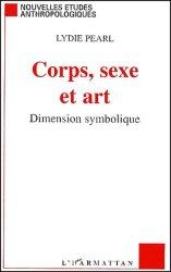 Dernières parutions dans Nouvelles études anthropologiques, Corps, sexe et art. Dimension symbolique