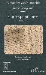 Dernières parutions dans Documents Amérique latine, Correspondance 1805-1858