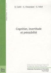 Dernières parutions dans Sciences Humaines et Sociales, Cognition, incertitude et prévisibilité