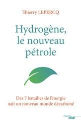 Dernières parutions sur Pétrologie, Comment l'hydrogène va détrôner le pétrole