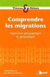 Dernières parutions sur Géographie physique, Comprendre les migrations