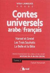 Dernières parutions sur Livres bilingues, contes universels langue arabe-trois souhai ts,belle et bete,hansel et gretel