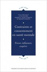 Dernières parutions dans Le Sens social, Contrainte et consentement en santé mentale