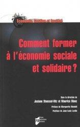 Dernières parutions sur Economie et politiques de l'écologie, Comment former à l'économie sociale et solidaire ?