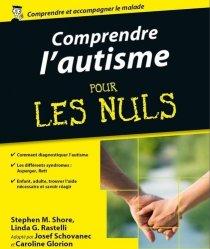 Souvent acheté avec La langue des signes française au service des personnes avec autisme, le Comprendre l'autisme pour les nuls