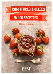 Dernières parutions sur Confitures et compotes, Confitures & gelées en 100 recettes