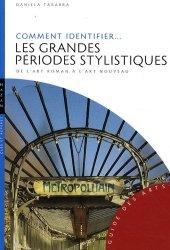 Dernières parutions dans Guide des arts, Comment identifier les grandes périodes stylistiques de l'art roman à l'art nouveau