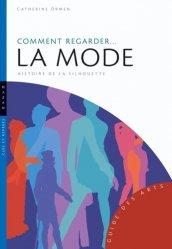 Dernières parutions dans Guide des arts, Comment regarder la mode