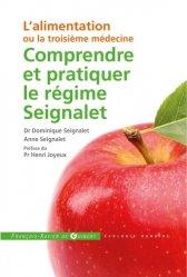 Souvent acheté avec L'alimentation ou la troisième médecine, le Comprendre et pratiquer le régime Seignalet
