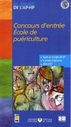 Souvent acheté avec Épreuve orale  Entrée en IFSI, le Concours d'entrée École de puériculture